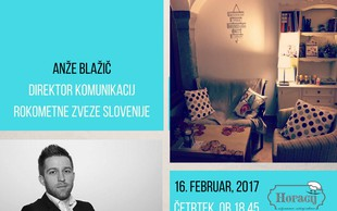Pogovorni večer o zakulisju SP v rokometu 2017: Anže Blažič pri Horaciju!