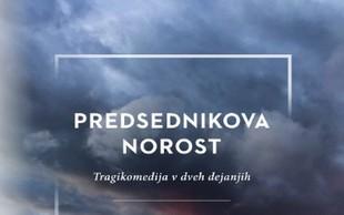Knjižna novost: Predsednikova norost