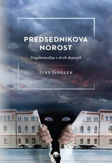 Knjižna novost: Predsednikova norost (foto: Promocijsko gradivo)