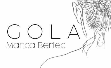 Gola Manca Berlec zlezla pod kožo v Tobačni