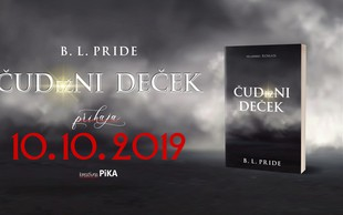 B. L. Pride z novim romanom ČUDežNI DEČEK!