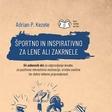 Knjižna novost Adriana P. Kezeleta: Športna beležnica, ki bo v veselje tudi najbolj lenim